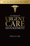 Textbook of Urgent Care Management: Chapter 36, Virtual Care