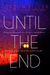 Until the End by London Miller