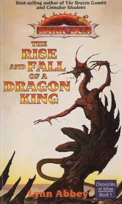 The Rise and Fall of a Dragon King by Lynn Abbey