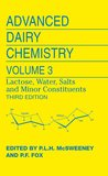 Advanced Dairy Chemistry: Volume 3: Lactose, Water, Salts and Minor Constituents