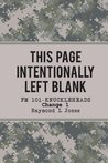 This Page Intentionally Left Blank (Change 1): Memoirs of an Army Knucklehead