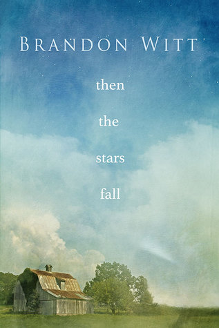 Then the Stars Fall