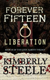 Forever Fifteen III: Liberation