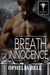 Breath of Innocence (Rising Dragons, #3)