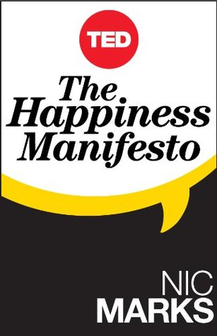 The Happiness Manifesto by Nic Marks