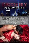 Discovery in New York (DraculaVille, #1)
