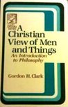 Christian View of Men and Things