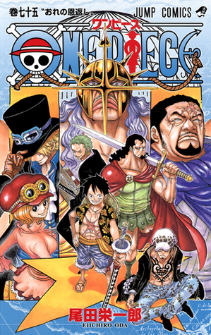 One Piece, Volume 75: My Repayment (One Piece, #75)