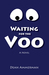 Waiting for the Voo
