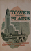 Tower on the Plains: Lincoln's Centennial History 1859-1959