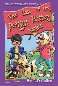 The Case of the Peanut Butter Bandit by L.D. Cullen
