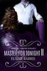 Master For Tonight II by Elaine Barris