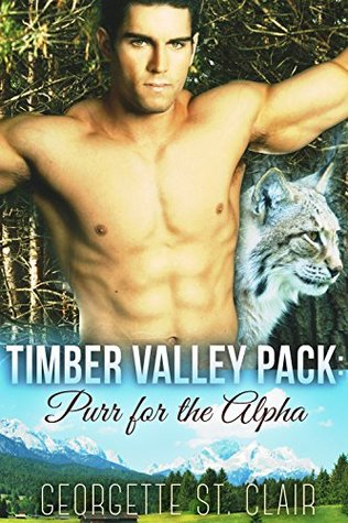 Purr For The Alpha (Timber Valley Pack, #2)