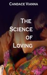 The Science of Loving by Candace Vianna