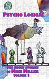 Psycho Logical (The Short Stories of Mike Miller Book 1)