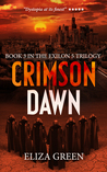 Crimson Dawn (Exilon 5 Trilogy, #3)