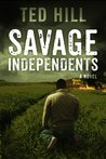 Savage Independents (Book 3)