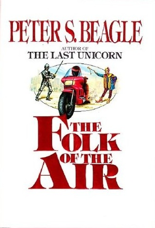 The Folk of the Air by Peter S. Beagle