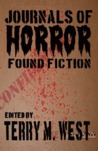Journals of Horror: Found Fiction