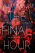 The Final Hour by London Miller