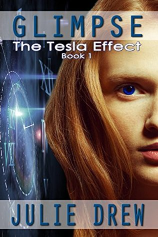 Glimpse (The Tesla Effect Book 1)