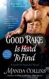 A Good Rake is Hard to Find (Lords of Anarchy, #1)