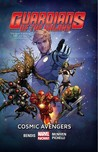Guardians of the Galaxy, Vol. 1: Cosmic Avengers