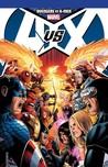 Avengers vs. X-Men (A vs. X Complete)