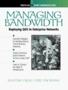 Managing Bandwidth: Deploying Qos in Enterprise Networks