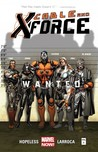 Cable and X-Force, Vol. 1: Wanted