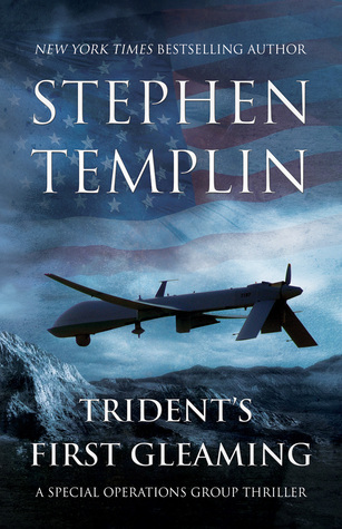 Trident's First Gleaming by Stephen Templin