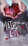Hate by Laurel Ulen Curtis