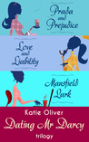 The Dating Mr Darcy Trilogy: Prada and Prejudice/Love and Liability/Mansfield Lark