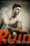 Ruin by C.D. Reiss
