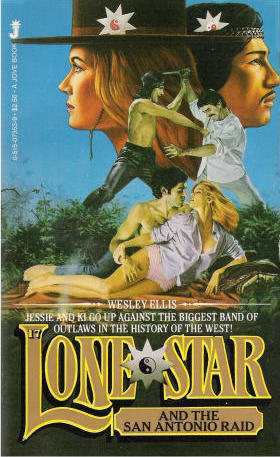 Lone Star and the San Antonio Raid (Lone Star #17)