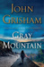 Gray Mountain: A ...