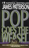 Pop Goes the Weasel (Alex Cross #5)