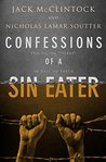 Confessions of a Sin Eater: Practicing Therapy in Hell on Earth