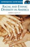 Racial and Ethnic Diversity in America: A Reference Handbook