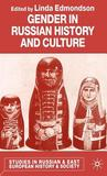 Gender in Russian History and Culture. Studies in Russian and East European History and Society