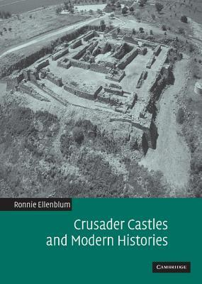 Find Crusader Castles and Modern Histories PDF