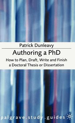 Authoring a PhD: How to Plan, Draft, Write and - ResearchGate