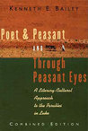 Poet & Peasant, and Through Peasant Eyes: A Literary-Cultural Approach to the Parables in Luke