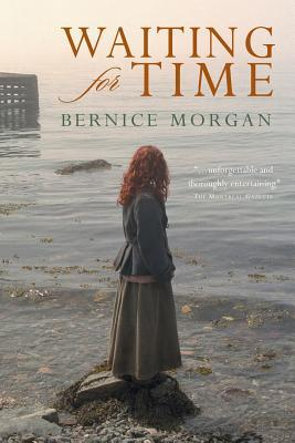Waiting for Time by Bernice Morgan