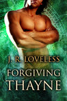 Forgiving Thayne (True Mates #2)