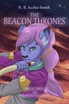 The Beacon Thrones (Book Two of Dragon Calling)