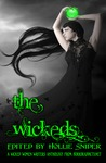 The Wickeds: A Wicked Women Writers Anthology (Volume 1)