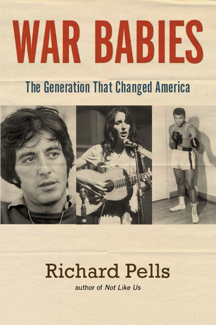 War Babies by Richard H. Pells