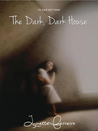 The Dark, Dark House