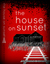The House on Sunset by Sarafina Bianco